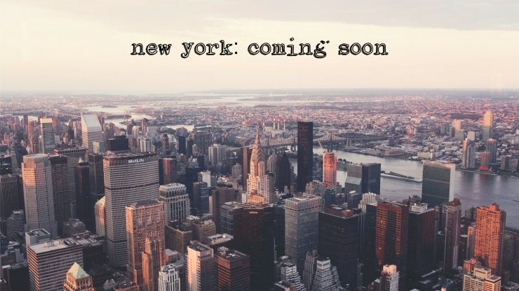 new york_ coming soon